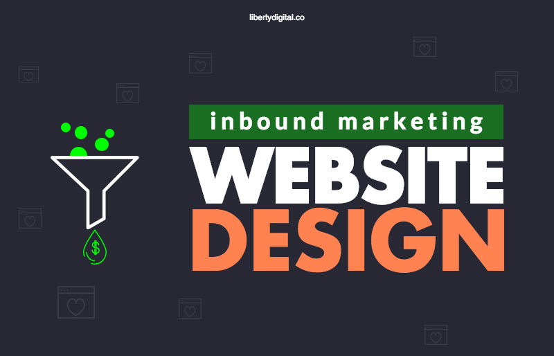 Marketing Web Design: What Is Inbound Marketing Web Design & Why Your Business